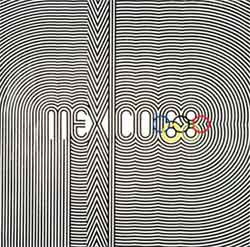 Poster - Mexico City 1968 - Games of the XIX Olympiad - Summer Olympic Games